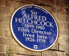 Example: The master of suspense, Sir Alfred Hitchcock, was honoured in 1999 with an English Heritage blue plaque being unveiled by his daughter Patricia at 153 Cromwell Road, London, where he lived for 13 years Hitchcock Film, Alfred Hitchcock, Fire London, London Landmarks, London History, Famous Castles, English Heritage, Street Names, English Countryside