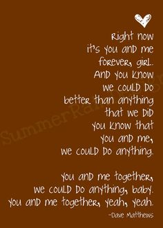 You & me together, Baby!
