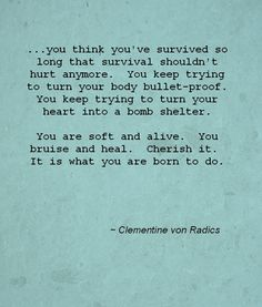 To keep an open heart #quote #Clementine_von_Radics #myt