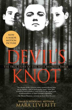 Devil's Knot by Mara Leveritt | 29 True Crime Books Every Armchair Detective Should Read