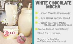 Annie L Fitness | Health and Wellness Coaching: HEALTHY White Chocolate Mocha Shake