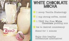 White Chocolate Mocha Shakeology OMGYUM! .