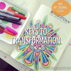 Keys to Transformation (Day 5 of 30 days of creative journals)