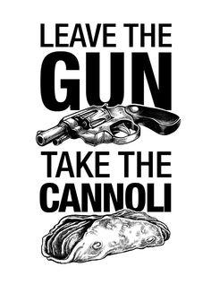 Godfather T-shirt Leave The Gun Take The by VincentCarrozza