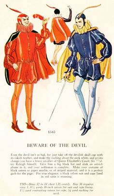 modernfoppery: earwigbiscuits: Presto, from the Devil to Sir Walter Raleigh! I like the devil's mustache. Does male facial hair actually do that? I'm guessing no. Halloween Doodle, Halloween Ii, Halloween Costumes, Halloween Halloween, Halloween Makeup, Vintage Fall, Vintage Witch, Ghost Costumes, Vintage Costumes