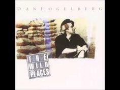 [Video] Dan Fogelberg ~ The Wild Places (Full Album)