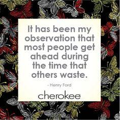 #henryford #cherokee #don'twastetime #inspiration
