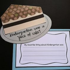 Kindergarten was a piece of cake! Writing Activity