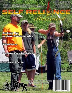 Self Reliance Illustrated Magazine. Issue 10. Archery Tag, Slingshots, Rifles, and more!