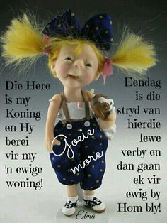 Afrikaanse Quotes, Bible Qoutes, Goeie More, Good Morning Wishes, Night Quotes, Special Quotes, Christian Quotes, Fat Flush, Art Journaling