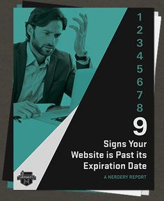 9 Signs Your Website is Past its Expiration Date - Report
