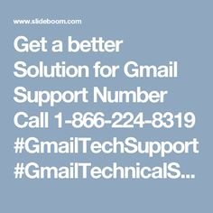 Get a better Solution for Gmail Support Number Call 1-866-224-8319 #GmailTechSupport #GmailTechnicalSupport Summary: With a goal to help as different customers as could be normal in light of the current situation, Monk-tech nerds think about an a considerable measure of organizations to urge the customers to support an option as per their necessities and requirements. For incite treatment of the Gmail Problems, our gathering gives three basic channels including remote support, live talk, and…