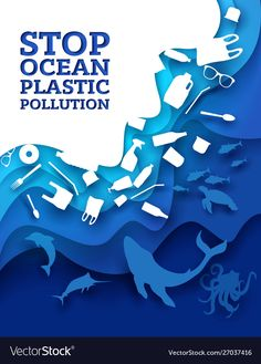 Stop ocean plastic pollution, vector illustration in paper art style. Marine animals and plastic trash. City Poster, Poster S, Ocean Pollution, Plastic Pollution, Fathers Day Poster, Ocean Day, Ocean Ocean, Cut Out Art, Trash Art