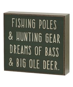 Look at this 'Big Ole Deer' Box Sign by Collins Box Signs, Name Signs, Great Quotes, Me Quotes, Paint Designs, Deer, Sayings, Big, Hunting Stuff