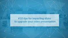 Why having qualitative slides support is crucial for your video?   You have decided to record your trainings or lectures? Congratulations! Yet, you should not forget about your slides either and your speech will be paced and all the more reinforced.