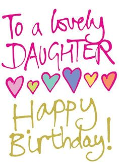 Birthday Quotes : 25 best ideas about Happy Birthday Daughter on Pinterest