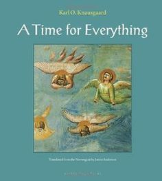 Buy A Time for Everything by James Anderson, Karl Ove Knausgaard and Read this Book on Kobo's Free Apps. Discover Kobo's Vast Collection of Ebooks and Audiobooks Today - Over 4 Million Titles! Wings Of Desire, James Anderson, Cain And Abel, World Literature, Penguin Random House, Archipelago, The Guardian, The Book, Everything