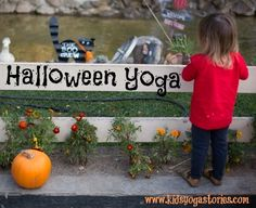 Halloween Yoga » Kids Yoga Stories: Books to Teach Yoga to Children - enjoy ten kids yoga poses inspired by Halloween to get your children in action and having fun this season