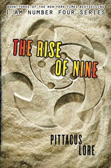 The Rise of Nine by Pittacus Lore. Buy this eBook on #Kobo: http://www.kobobooks.com/ebook/The-Rise-of-Nine/book-7SugjMHGgESCX3fefVE9eA/page1.html