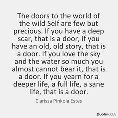 Beautiful quote Clarissa Pinkola Estés, Women Who Run With the Wolves: Myths and Stories of the Wild Woman Archetype Deeper Life, Wolf Quotes, Home Remedies For Hair, She Wolf, How To Get Rid Of Acne, The Doors, Divine Feminine, Wise Words, Quotes To Live By