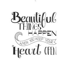 beautiful things happen when you keep your heart open / handlettering Calligraphy Quotes Doodles, Doodle Quotes, Hand Lettering Quotes, Creative Lettering, Brush Lettering, Lettering Ideas, Bullet Journal Quotes, Bullet Journal Ideas Pages, Motivacional Quotes