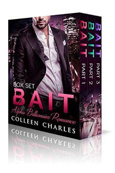 FREE  Bait: Alpha Billionaire Romance Boxed Set by Colleen Charles https://www.amazon.com/dp/B01IYZJBYS/ref=cm_sw_r_pi_dp_x_YQqlybZR92V4B
