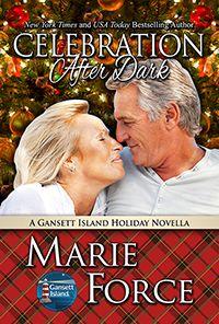Celebration After Dark: A Gansett Island Holiday Novella (Gansett Island Series Book Save My Life, After Dark, Romance Novels, Free Books, Bestselling Author, The Book, Books To Read, Big Mac, Celebration