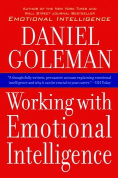 Working with emotional intelligence / Daniel Goleman