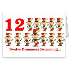 On the 12th Day of Christmas twelve Drummers drums Greeting Card