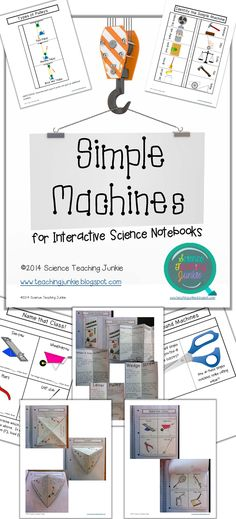 Simple Machines for Interactive Science Notebooks - Science Teaching Junkie 22 Pages include information on: •Generic Admit and Exit Ticket •Simple Machines Flip Out book (all 6 simple machines) and Simple Machines in My Body •3 Classes of Levers (with a bonus lever teaching trick) •Name that Class! (levers) •Types of Pulleys (fixed, movable, block and tackle) •Compound Machines (2 - bicycle and scissors) •Identify the Simple Machine