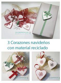 DIY corazones navideños con materiales reciclados. Christmas hearts