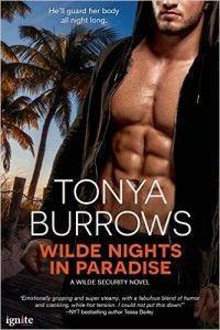 Wilde Nights in Paradise (Entangled Ignite) (Wilde Security Book 1) by Tonya Burrows. Get your FREE copy now! Visit http://www.planetebooks.net/wilde-nights-in-paradise-entangled-ignite-wilde-security-book-1-by-tonya-burrows/