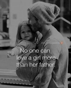 57 Ideas baby quotes girl my daughter mom for 2019 Father Daughter Love Quotes, Love My Parents Quotes, Mom And Dad Quotes, Baby Girl Quotes, Father Quotes, Fathers Love, Girly Quotes, Life Quotes, Reality Quotes