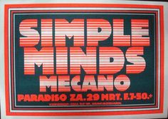 Original silkscreen concert poster for Simple Minds at The Paradiso in Amsterdam from 1980. 17 x 24 inches on thin stock. Less than 200 printed. Design by Martin Kaye.