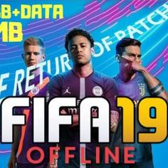 Latest The Return of PATCH FIFA 19 Mobile Offline Android Mod APK+Obb+Data MB Best HD Graphics soccer game. Fifa Games, Soccer Games, Messi Tattoo, Data Folders, Barcelona Team, 2012 Games, Offline Games, Association Football, Fifa 20