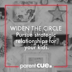 Widen The Circle #parentcue