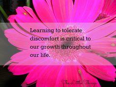 Tolerate Discomfort