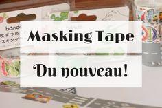 Du nouveau dans le Masking Tape!