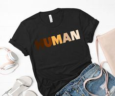 Human Shirt Anti Racism T-Shirt Feminist Shirt Diversity | Etsy