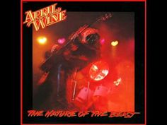 "April Wine~ All over town.From the album ""The Nature Of The Beast"" from 1981."