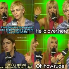 My mom says they r a boy band then I show her a pic of them and point rapidly at Rydel
