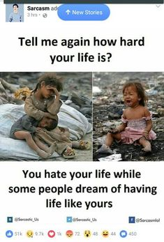 Think once. Behave like a human being. Not like beast. If u have more than enough clothes and food place give to poor people. While you are throwing food in dustbin many people are dying with pain of hungry. Real Life Quotes, True Quotes, Motivational Quotes, Inspirational Quotes, Reality Of Life, Reality Quotes, Real Life Heros, Meaningful Pictures, Touching Stories