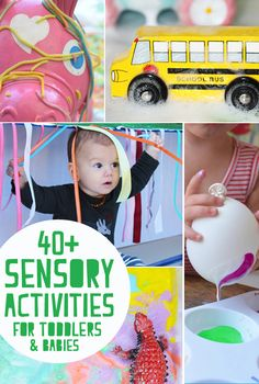 40 Plus Sensory Activities for Babies and Toddlers
