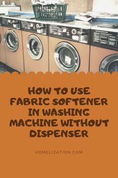 Have you been in a situation where you want to use a fabric softener but your washer does not have a softener/conditioner dispenser? How will you use it? Read this article to find out