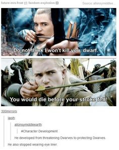 """Character development. Legolas turned a bright shade of red when he red the post. """"It was just a phase..."""" he muttered Gimili rolled his eyes and snorted' """"Whatever you say pointy ears..'"""""""