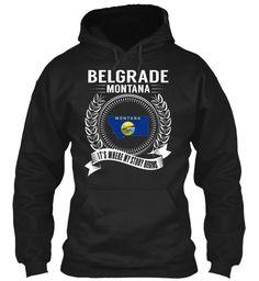 Belgrade, Montana - My Story Begins