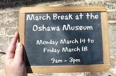 Looking forward to seeing you next week for #marchbreak at the #oshawamuseum! #Oshawa #museum