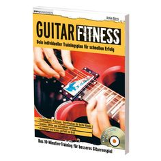 Guitar Fitness - Dein individueller Trainingsplan für schnellen
