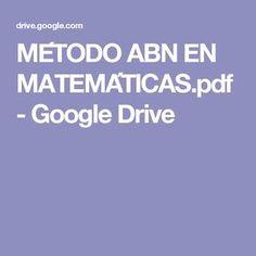 MÉTODO ABN EN MATEMÁTICAS.pdf - Google Drive Google Drive, Teacher, Ped, Maths, Montessori, Bloom's Taxonomy, Comprehension Exercises, School Psychology, Teaching Methods