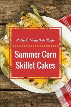 Our corn skillet cakes are the perfect side dish for any summertime get-together! Use bacon grease if you can to make this recipe stand out among the crowd.